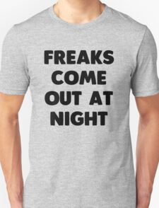 Freak Unisex T-Shirt