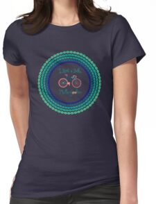 I ride a bike! (Blue Version) Womens Fitted T-Shirt
