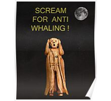 Scream For Anti Whaling Poster