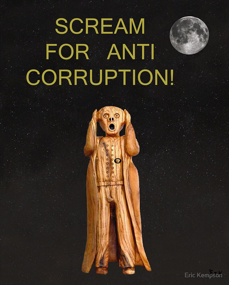 Scream For Anti Corruption by Eric Kempson
