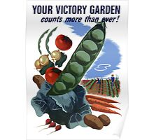 Your Victory Garden Counts More Than Ever -- WWII Poster