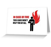 In case of fire... Greeting Card