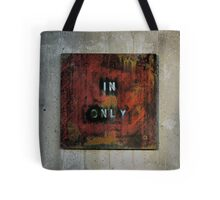In Only Tote Bag