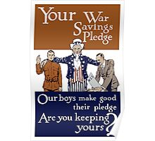 Your War Savings Pledge -- World War One Poster