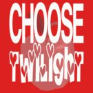Choose Twilight - apple by Bella Design