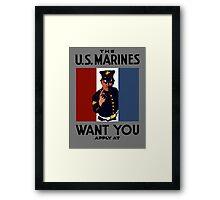 The U.S. Marines Want You Framed Print