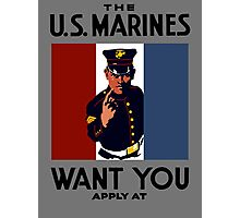The U.S. Marines Want You Photographic Print