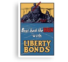 Beat Back The Hun With Liberty Bonds -- WWII Canvas Print