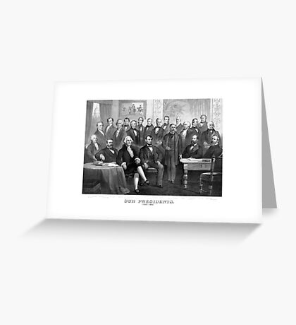 Our Presidents 1789 - 1881 -- US History Greeting Card