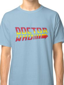 Back to Doctor Who Mash Up  Classic T-Shirt