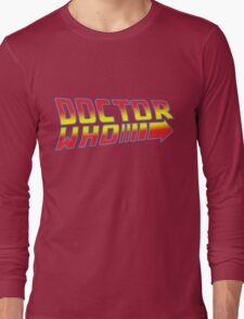 Back to Doctor Who Mash Up  Long Sleeve T-Shirt