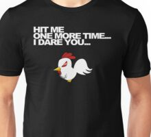 Hit Me One More Time... Unisex T-Shirt