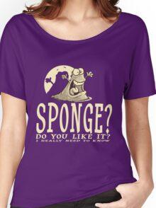 Do you like Sponge? Women's Relaxed Fit T-Shirt