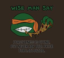 Wise Man Say - Party T-Shirt