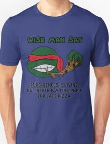 Wise Man Say - Rude Unisex T-Shirt