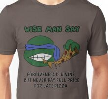 Wise Man Say - Leader Unisex T-Shirt