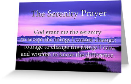 scenic serenity prayer by dedmanshootn