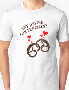 Any desire for prezels? Unisex T-Shirt