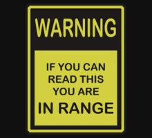 Warning - You Are In Range by mobii