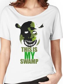 This is my swamp - Shrek is love. Shrek is life. Women's Relaxed Fit T-Shirt