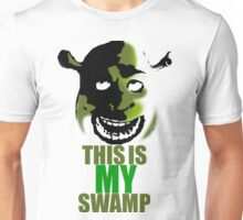 This is my swamp - Shrek is love. Shrek is life. Unisex T-Shirt