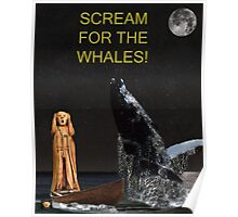 Scream for the Whales Poster