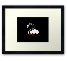 Captain Swan - I Will Always Find You - Once Upon A Time Framed Print