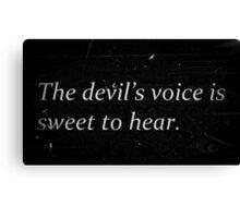 Devil's Voice Canvas Print
