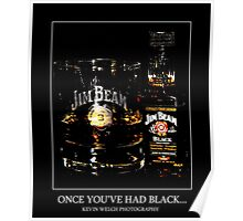 Once You've Had Black... Poster