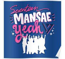 SEVENTEEN MANSAE Poster