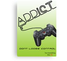 Anti Gaming Campaign Canvas Print