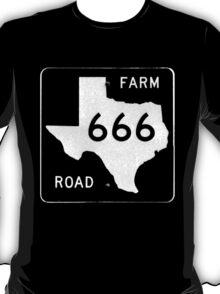 Texas Farm Road 666 T-Shirt