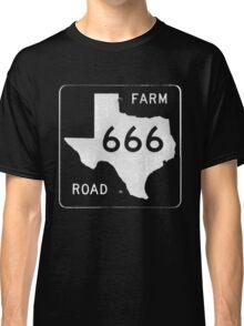 Texas Farm Road 666 Classic T-Shirt