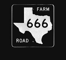 Texas Farm Road 666 Unisex T-Shirt
