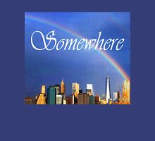9/11 Rainbow - Somewhere Unisex T-Shirt