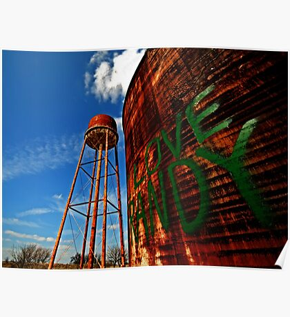 Water Tower - Somewhere Near Justin, Texas Poster