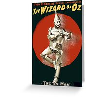 Wizard of Oz Tin Man  Greeting Card