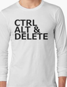 CTRL ALT DELETE Long Sleeve T-Shirt