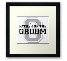 Father of the Groom Framed Print
