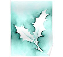 'Holly Leaves' Christmas design - Aquamarkers. Poster
