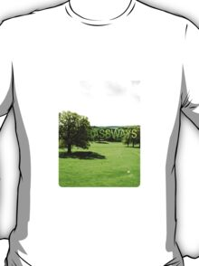Grassways - An interesting stroll past one man; one bench T-Shirt