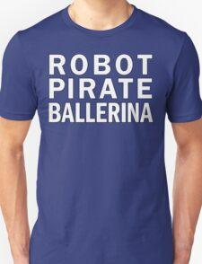 Robot Pirate Ballerina T-Shirt