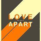 LOVE WILL TEAR US APART by JazzberryBlue