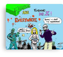 zombies are everywhere !!! Canvas Print