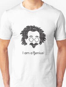 Einstein - I am a Genius T-Shirt