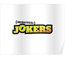 Impractical Jokers Logo  Poster