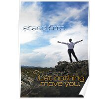 Stand Firm Poster