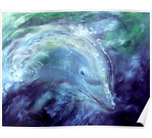 """""""Out of the Blue"""" - oil painting of a Dolphin Poster"""