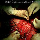 The best surgeon knows when not to operate by NINA -L