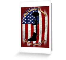 All Gave Some... Some Gave All Greeting Card